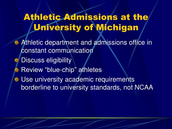 Athletic Admissions at the University of Michigan