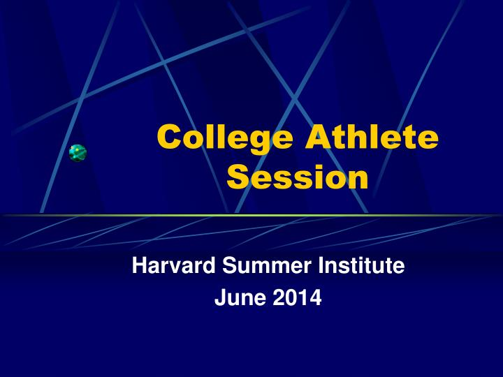 College athlete session