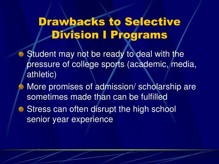 Drawbacks to Selective