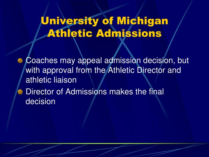 University of Michigan Athletic Admissions
