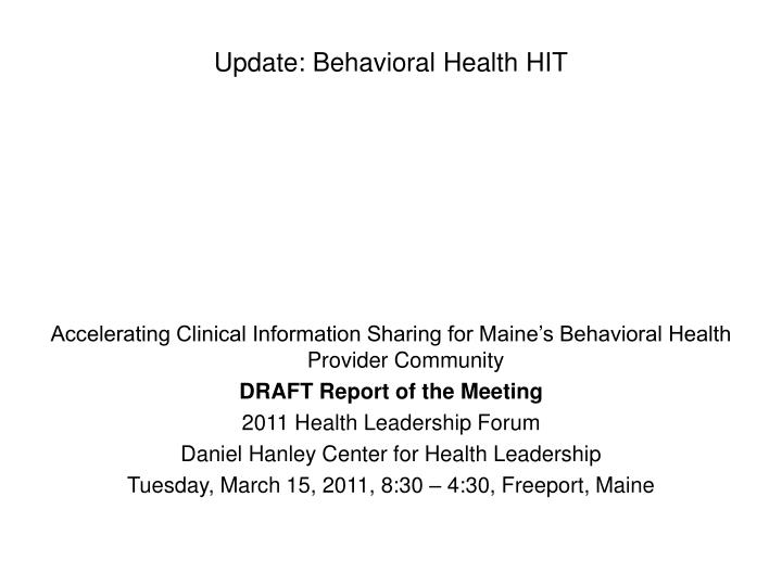 Accelerating Clinical Information Sharing for Maine's Behavioral Health Provider Community