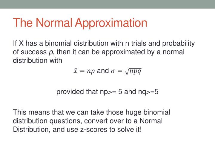 The Normal Approximation