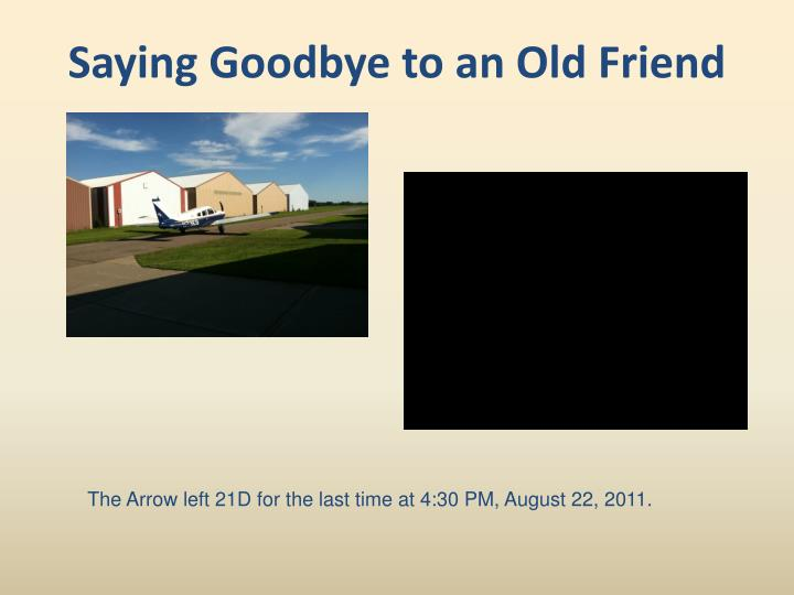 Saying Goodbye to an Old Friend