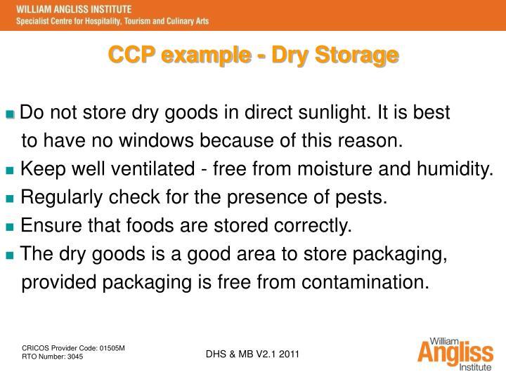 CCP example - Dry Storage