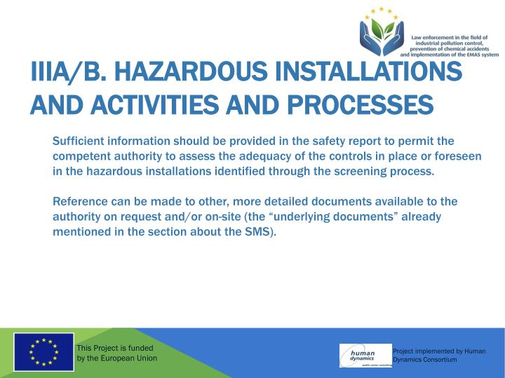 IIIA/B. Hazardous installations and activities and processes