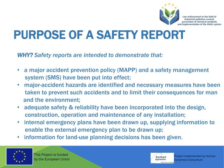 Purpose of a Safety Report