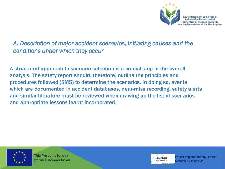 A. Description of major-accident scenarios, initiating