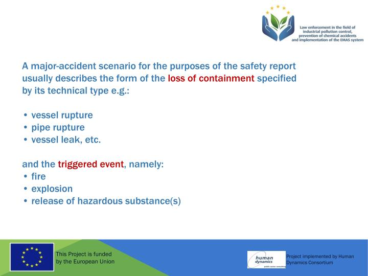 A major-accident scenario for the purposes of the safety report