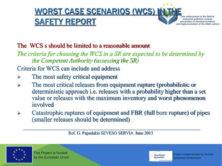 Worst Case Scenarios (WCS) in the Safety Report