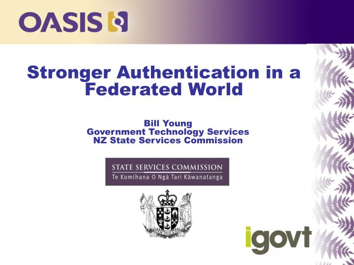 Stronger authentication in a federated world
