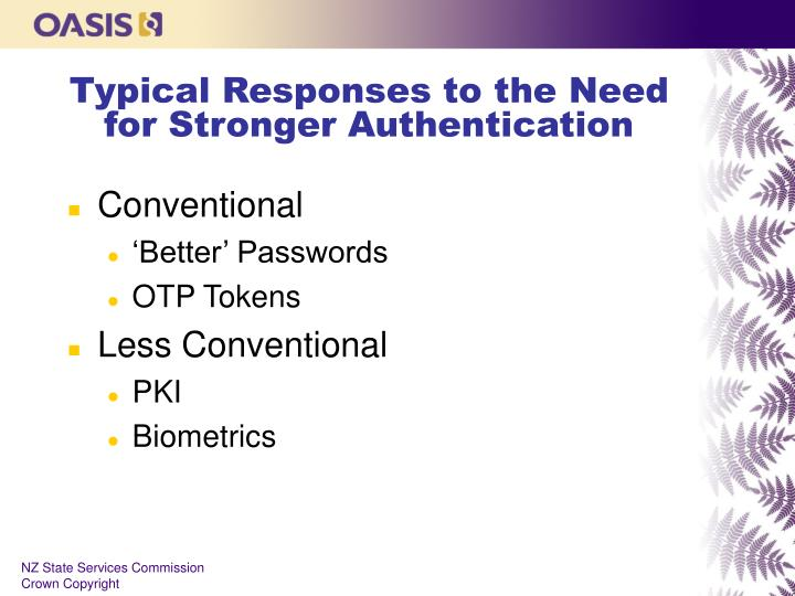 Typical Responses to the Need for Stronger Authentication