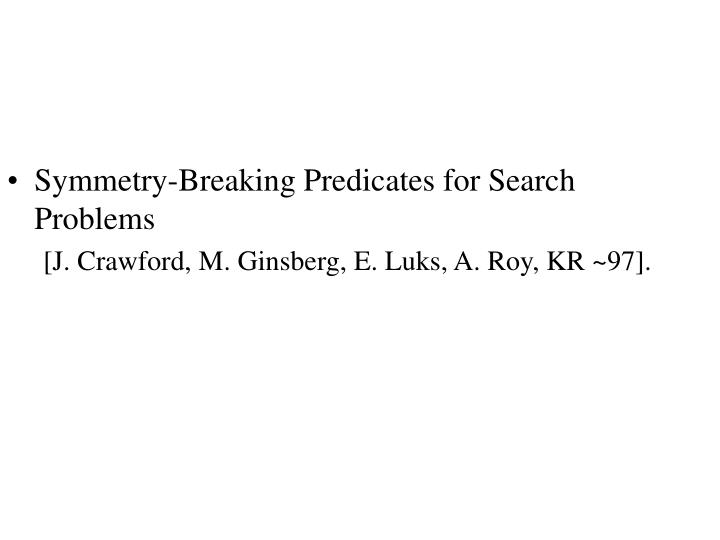 Symmetry-Breaking Predicates for Search Problems