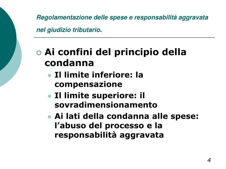 Regolamentazione delle spese e responsabilità aggravata nel giudizio tributario