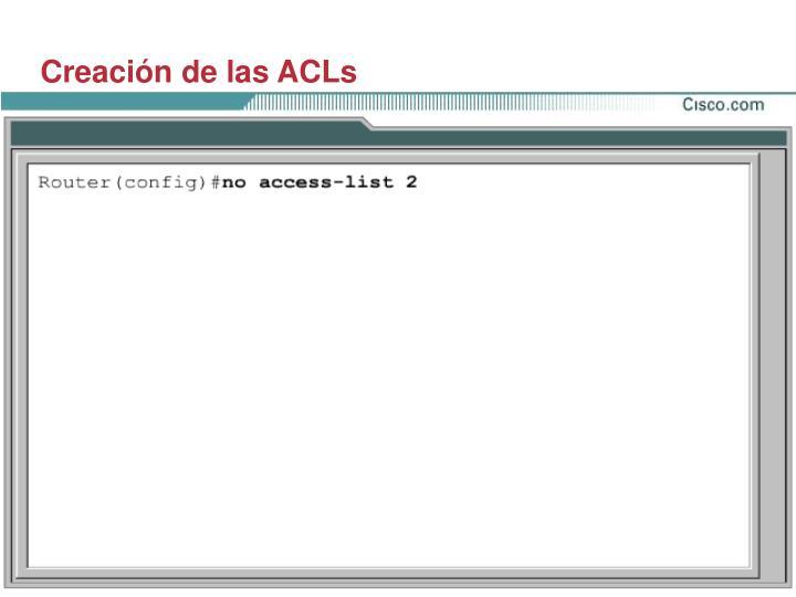 Creación de las ACLs