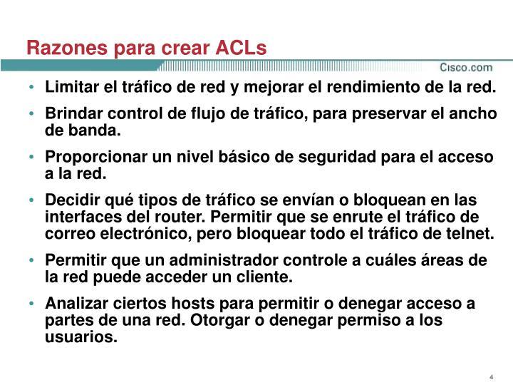 Razones para crear ACLs