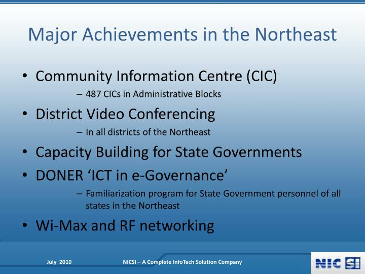 Major Achievements in the Northeast