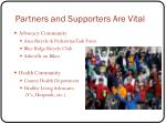 partners and supporters are vital