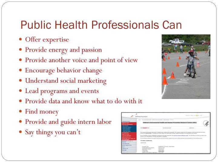 Public Health Professionals Can