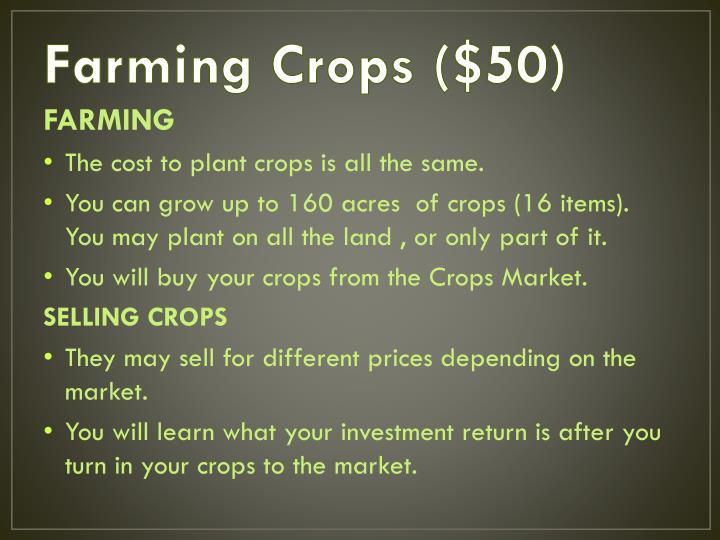 Farming Crops ($50)