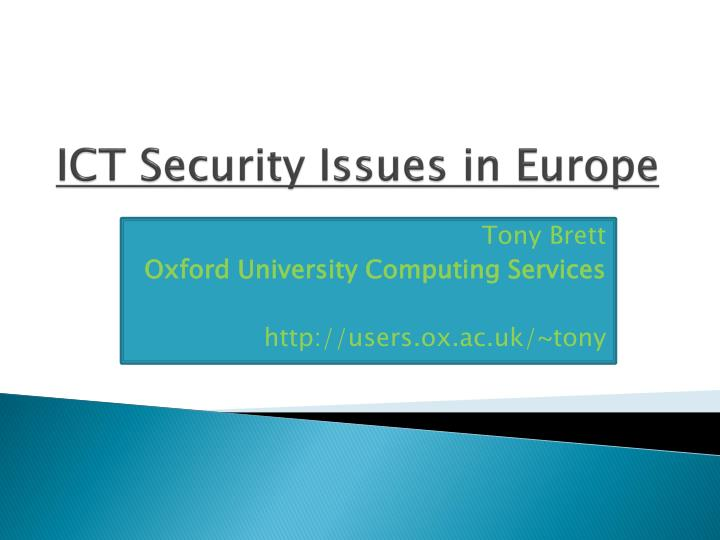 ict security issues and concerns The national security policy formulation process, ict as a tool for knowledge and mass mobilisation and some solutions to problems in ict which could be implemented.