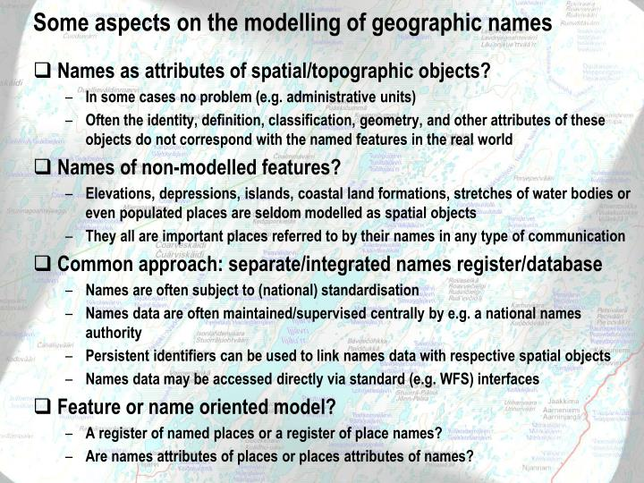 Some aspects on the modelling of geographic names