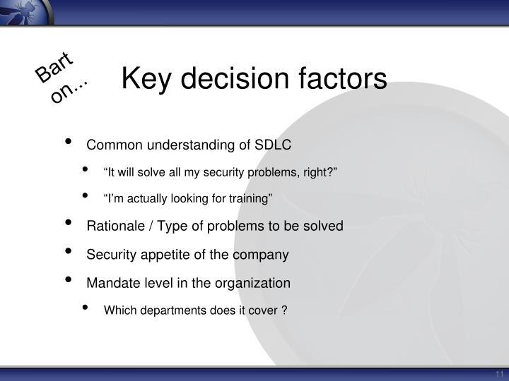 Key decision factors
