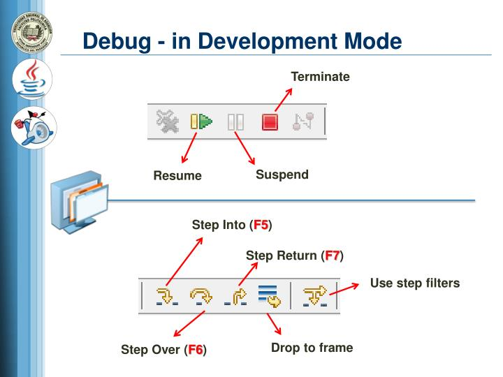 Debug - in Development Mode