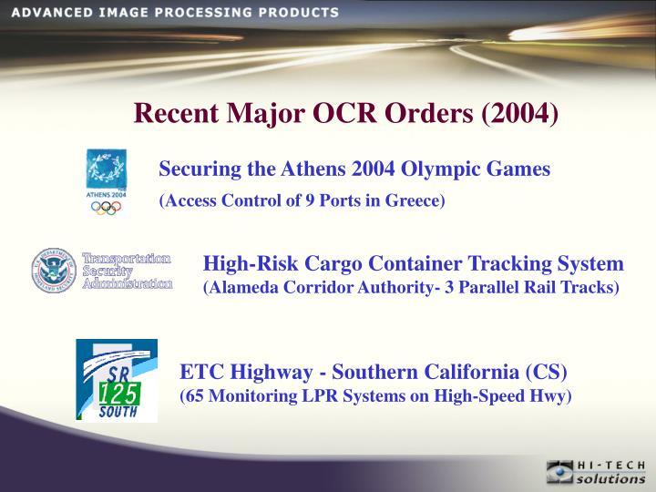 Recent Major OCR Orders (2004)
