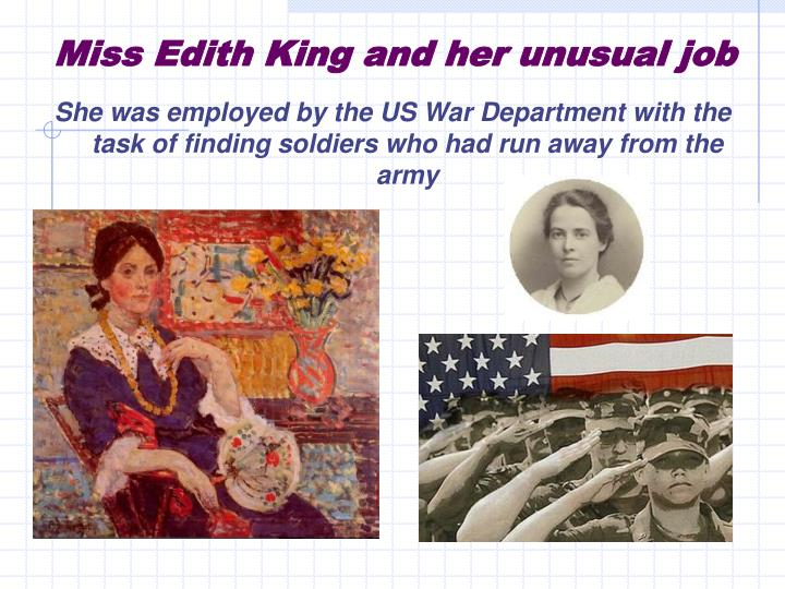 Miss Edith King and her unusual job