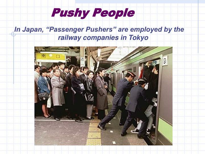 Pushy People