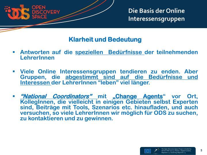 Die Basis der Online Interessensgruppen