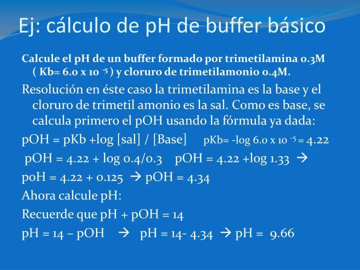 Ej: cálculo de pH de buffer básico