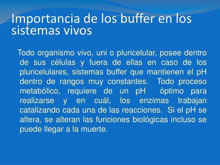 Importancia de los buffer en los sistemas vivos