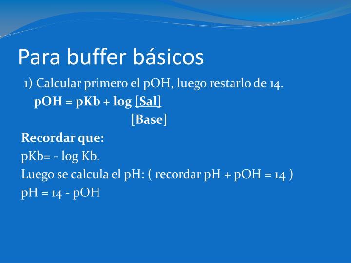 Para buffer básicos