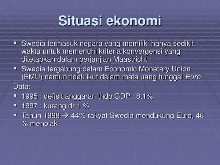 Situasi ekonomi