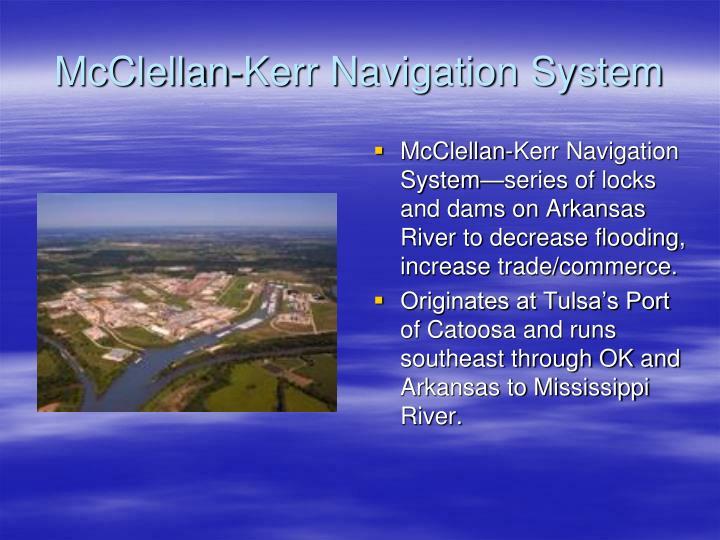 McClellan-Kerr Navigation System