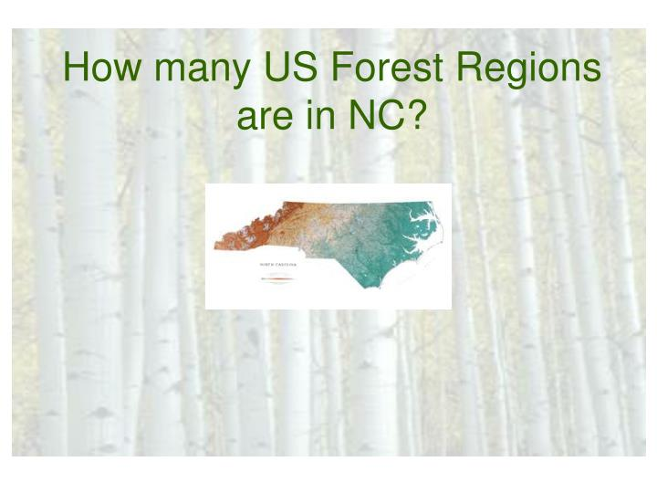 How many US Forest Regions are in NC?