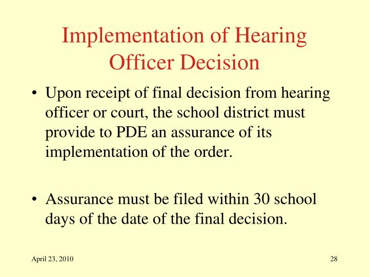 Implementation of Hearing Officer Decision