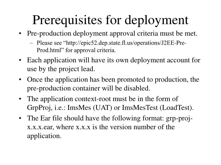 Prerequisites for deployment