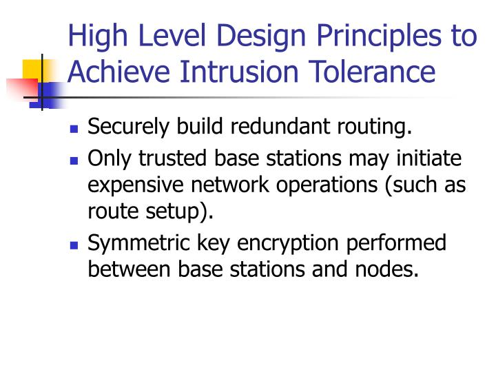 High Level Design Principles to Achieve Intrusion Tolerance