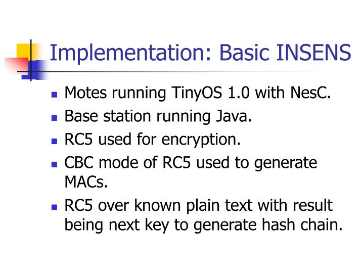 Implementation: Basic INSENS