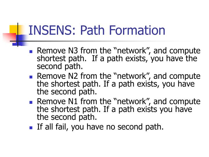INSENS: Path Formation