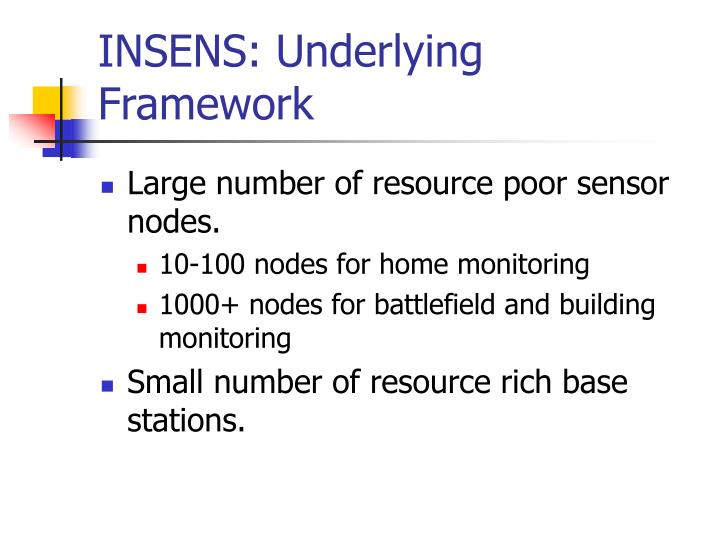INSENS: Underlying Framework