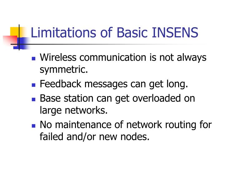 Limitations of Basic INSENS