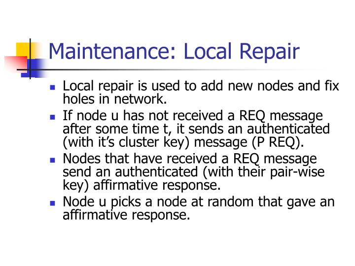 Maintenance: Local Repair