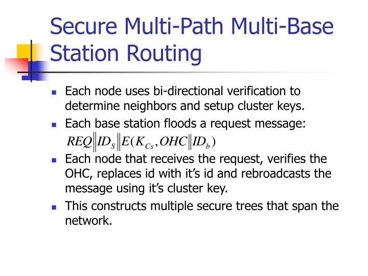 Secure Multi-Path Multi-Base Station Routing