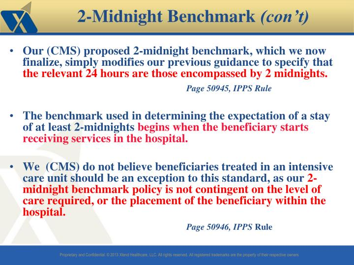 Our (CMS) proposed 2-midnight benchmark, which we now finalize, simply modifies our previous guidance to specify that