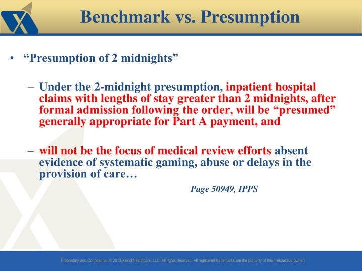 """Presumption of 2 midnights"""