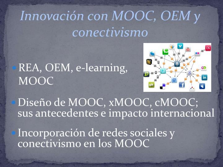 Innovación con MOOC, OEM y