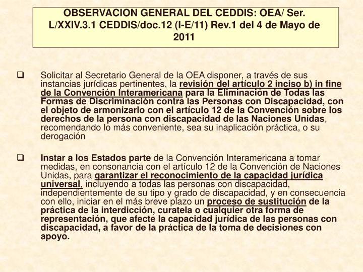 OBSERVACION GENERAL DEL CEDDIS: